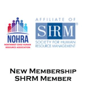 2018 SHRM Member (NOHRA Designated Chapter) - NEW