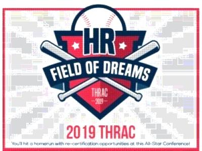 THRAC 2019 -HR: Field of Dreams